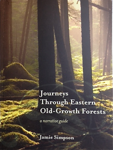 ourneys Through Easter Old-Growth Forests.